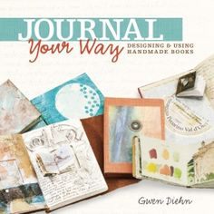 Giveaway of Journal Your Way, published by Lark Crafts #journaling #crafts