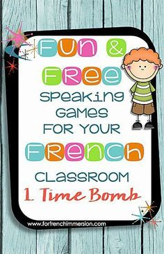 Fun Speaking Games For Your French Classroom: Time Bomb Fun Speaking Games for your French Classroom: part 1 – time bomb – use this game to get your students to practice vocabulary, grammar topics and structures, and even math! Learning French For Kids, Ways Of Learning, French Language Learning, Learning Spanish, Spanish Language, Second Language, Learning Games, French Games For Kids, Learning Tools