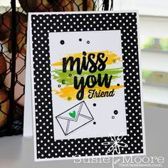 The Dies Have It: Color Throwdown #361 - Miss You Friend