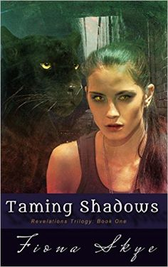 Amazon.com: Taming Shadows (Revelations Trilogy Book 1) eBook: Fiona Skye: Kindle Store