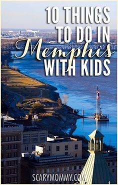 Planning a trip to Memphis, Tennessee? Get great tips and ideas for things to do with the kids in Scary Mommy's travel guide!  summer | spring break | family vacation | parenting advice