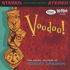 Voodoo! Robert Drasnin
