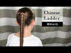 Chinese Ladder Braid How To Girls Hair Style - YouTube