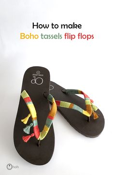 Ohoh Blog - diy and crafts: How to make boho flip flops with tassels