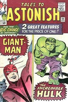 Tales to Astonish 60 Giant-Man the Incredible Hulk first as monthly feature Hulk Comic, Marvel Comic Books, Marvel Comics, Hulk 1, Red Hulk, Marvel Characters, Marvel Dc, Vintage Comic Books, Vintage Comics