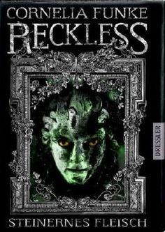 Reckless - Steinernes Fleisch von Cornelia Funke