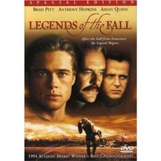 "Legends of the Fall DVD Brad Pitt, Anthony Hopkins, Aidan Quinn, Julia Ormond-"".Stunning cinematography and a star-making turn from Ormond. Aidan Quinn, Julia Ormond, Film Music Books, Music Tv, Old Movies, Great Movies, Amazing Movies, Movies Free, Sir Anthony Hopkins"