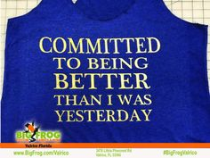 Big Frog Custom T-Shirts of Valrico Fitness Shirts, Workout Shirts, What Inspires You, Custom Shirts, Custom Made, Just For You, Big, Inspiration