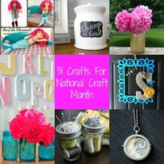 31 Crafts for National Craft Month - Craft Dictator