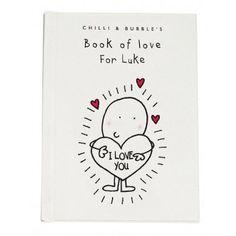 Chilli & Bubble's Book of Love for Him