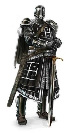 """Beware the knight whom is robed in black armor... they say his sword is cursed by the God's of death..."""