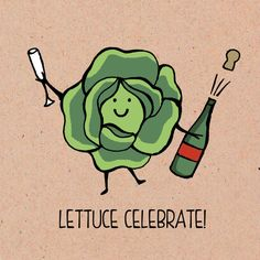 Lettuce Celebrate  Food Pun  Greeting Card by TopTableDesign