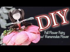 DIY Doll Making   Fall Flower Fairy with Ranunculus Flower   How to Make a Flower Fairy - YouTube Doll Tutorial, Flower Fairies, Fairy Dolls, Fall Flowers, Ranunculus, Diy Doll, Craft Stores, Youtube, How To Make