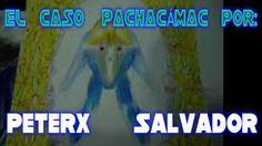 CASO PACHACÁMAC humanoide volador explicación de Peterx Salvador