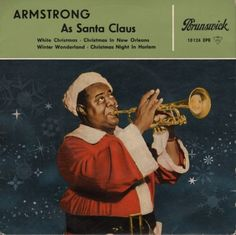 Louis Armstrong - Armstrong As Santa Claus (Germany, 1958)