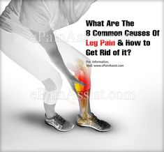 Leg Pain: What Are The 8 Common Causes Of Leg Pain & How Can I Get Rid Of It?  #leg #pain #legpain #musclepain #legday #cureforpain #painsolution How Can I Get, How To Get Rid, How To Know, I Can, Lower Leg Pain, Sciatic Pain, Leg Cramps, Muscle Pain, Hampers