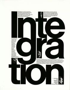 typography poster design Work by Philip Gips in Black and White: A Portfolio of 40 Statements on a Single Theme Design Web, Layout Design, Design Logo, Type Design, Identity Design, Brand Identity, Print Design, Type Posters, Graphic Design Posters