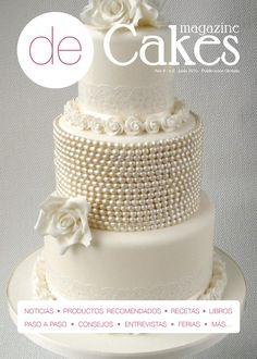 de Cakes 06_junio 2015  Magazine gratuito sobre repostería creativa en versión digital.