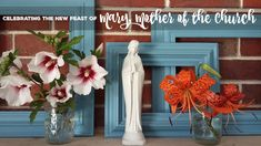 Mary, Mother of the Church - a new feast day to celebrate- Ideas for living liturgically from A Knotted Life