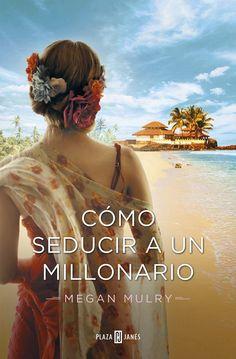Mis momentos de lectura: Cómo seducir a un millonario (Amantes reales 03) -...