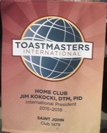 Saint John Toastmasters- club 1479 located in Saint John, Canada. This the home club of the 2015-16 Toastmasters International President Jim Kokcoki, DTM.  Thank you to Caludine Hatt for the banner picture.