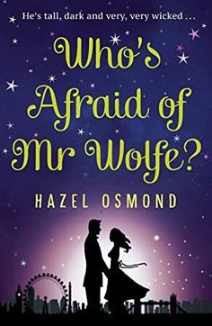 EBook Who's Afraid of Mr Wolfe?: The perfect romantic comedy for summer 2018 Author Hazel Osmond, Got Books, Books To Read, Dario Fo, Michael Rapaport, Louise Erdrich, What To Read, Book Photography, Free Reading, Love Book