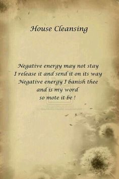 House Cleansing: Negative energy may not stay, I release it and send it on its w. - House Cleansing: Negative energy may not stay, I release it and send it on its way, Negative energy - Smudging Prayer, Sage Smudging, Magick Spells, Wicca Witchcraft, Luck Spells, Wiccan Protection Spells, Spell For Protection, Gypsy Spells, Green Witchcraft