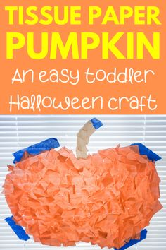 Easy Tissue Paper Pumpkin Craft Easy Halloween pumpkin craft for toddlers and preschoolers! No glue required for this contact paper pumpkin craft - super easy and no mess. Fun indoor activity and doubles as easy DIY Halloween decoration! Easy Toddler Crafts, Halloween Crafts For Toddlers, Toddler Art Projects, Toddler Halloween, Toddler Preschool, Easy Halloween, Contact Paper Pumpkin Craft, Contact Paper Crafts, Fall Pumpkin Crafts