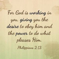 """Key word: """"Working"""". We must re-reach for Him every single day. Again and again. #heartafterjesus #mylifedependsonit Philippians 2:13."""