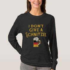 Shop I Don't Give Schnitzel German Flag Beer Lover T-Shirt created by Personalize it with photos & text or purchase as is! Oktoberfest Outfit, Oktoberfest Clothing, Cheap Beer, Lager Beer, German Beer, Beer Lovers, Craft Beer, T Shirts, Wardrobe Staples