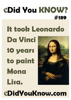 Fact about Mona Lisa mona lisa leonardo da vinci cool facts interesting facts omg facts did you know? facts