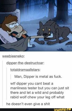 I've found pain tolerance is hardly related to physical strength. Yet more proof that Dipper is my spirit animal.