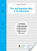 Pure and programme music in the Romanticism / Magda Polo Pujadas Publication Santander : Cantabria University Press, 2016
