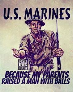 Oh yes I did! Marines