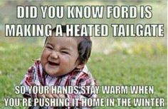 Funniest meme pictures, create the best memes Memes Ford, Ford Humor, Truck Memes, Funny Car Memes, Stupid Funny Memes, Funny Laugh, Funny Texts, Hilarious, Funny Stuff