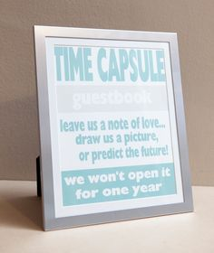'Time capsule' wedding guest book! Don't open till your first year anniversary!