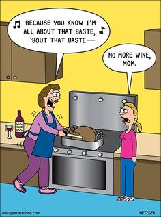 Because you know I'm all about that baste, 'bout that baste... #wineandcooking #turkeydinner