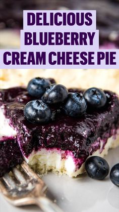 No Bake Desserts, Just Desserts, Delicious Desserts, Easy Fruit Desserts, Yummy Food, Easy Summer Desserts, Summer Dessert Recipes, Blueberry Cream Cheese Pie, Cream Cheese Recipes