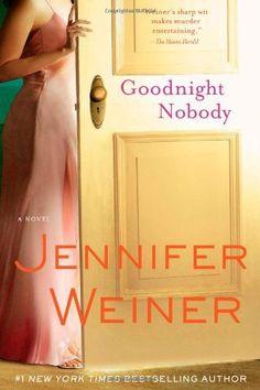 Goodnight Nobody: A Novel by Jennifer Weiner, http://www.amazon.com/dp/0743470125/ref=cm_sw_r_pi_dp_oDa1pb1KQFQCD