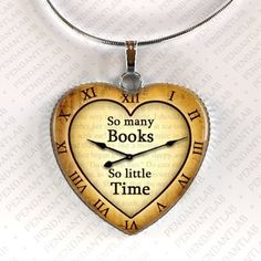 So Many Books So Little Time Pendant, Book Lover Gift