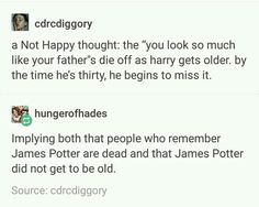 James Potter >> I tried to write Potter but wrote otter instead, lol James is an otter