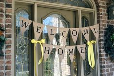 Week 9  Welcome Home Banner (make along with baby's sign for homecoming)
