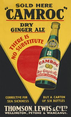 """Thomson, Lewis & Company Ltd :Sold here - """"Camroc"""" dry ginger ale. Corrective for sea sickness; buy a carton of six bottles. Thomson, Lewis & Co. Ginger Ale, Vintage Ephemera, Art Deco Fashion, Sick, Spring 2014, Bottle, Sunshine, Stuff To Buy"""