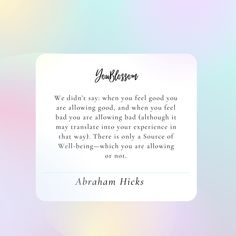 Abraham Hicks Quotes, Powerful Quotes, That Way, Law Of Attraction, Feel Good, Universe, How Are You Feeling, Feelings, Sayings