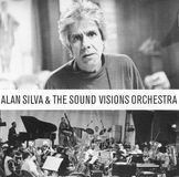 Alan Silva and the Sound Visions Orchestra [CD]