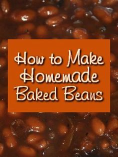 If you have never tasted baked beans from scratch, you don't know what you are missing.  The flavors are really enhanced.  Once you have made them, you will never eat canned again! Ingredients: 1 l...