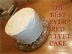 The Domestic Curator: Red Velvet Cake, It's A Birthday Tradition! Cake Icing, Cupcake Cakes, Frosting, Cupcakes, Velvet Cake, Red Velvet, Birthday Traditions, Let Them Eat Cake, Cake Decorating