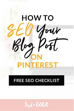 [Tutorial] How to SEO your blog post with Yoast. Plus, a FREE SEO Checklist! Read the tutorial blog post >>> https://sydandcoco.com/seo-tips-bloggers-pinterest-keywords?utm_campaign=coschedule&utm_source=pinterest&utm_medium=Syd%20and%20Coco&utm_content=SEO%20Tips%20For%20Bloggers%3A%20How%20To%20SEO%20Your%20Blog%20Post%20with%20Pinterest%20Keywords