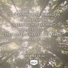 NKJV Verse of the Day: Jeremiah 23:24