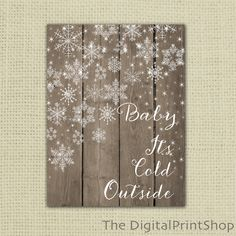 Christmas Winter Wood Snowflake Print baby its cold outside Instant Download…